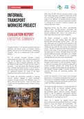 Informal Transport Workers Project Evaluation Report - Executive Summary