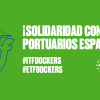 There's been widespread international solidarity for dockers in Spain